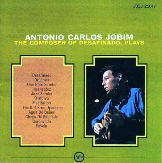 tom jobim the composer of desafinado plays